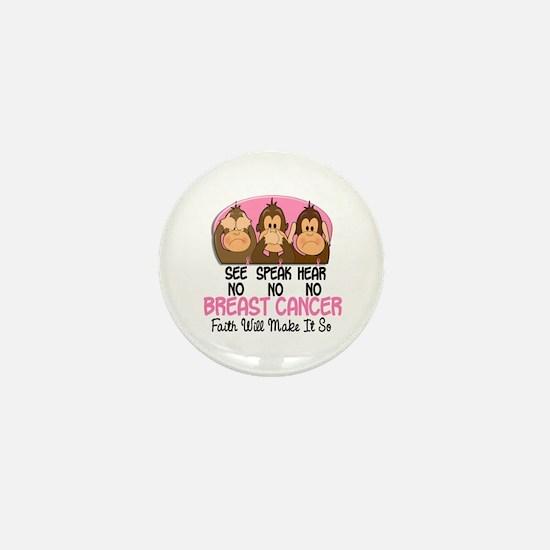 See Speak Hear No Breast Cancer 1 Mini Button