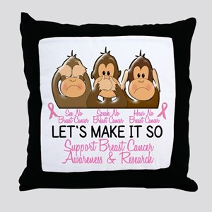 See Speak Hear No Breast Cancer 2 Throw Pillow