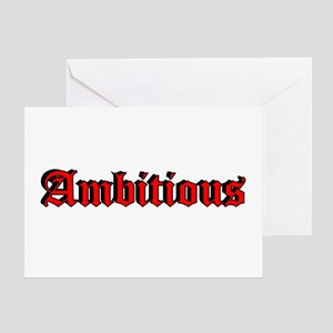 """""""Ambitious"""" Greeting Card"""