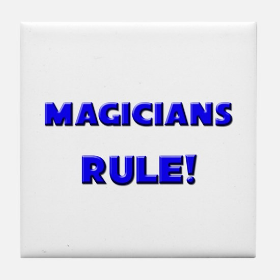 Magicians Rule! Tile Coaster