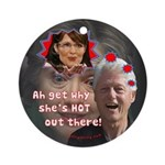 Sarah Palin, Bill's Fantasy Ornament (Round)