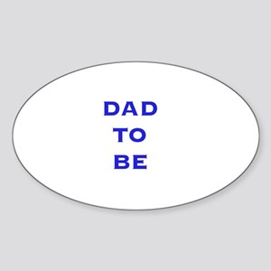 Dad To Be Oval Sticker