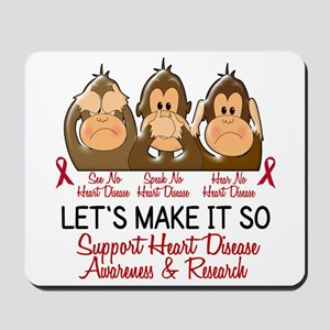 See Speak Hear No Heart Disease Mousepad
