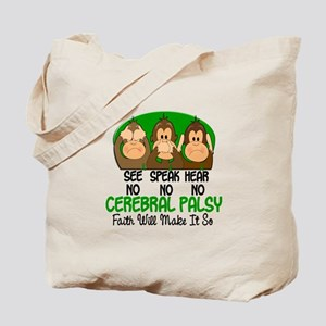 See Speak Hear No Cerebral Palsy 1 Tote Bag