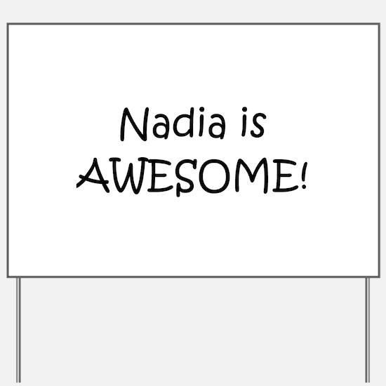 Cute Nadia Yard Sign