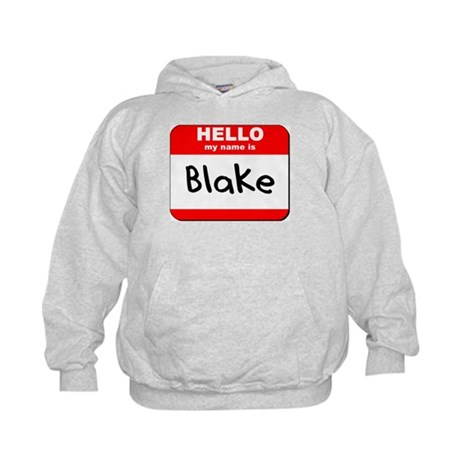 Hello my name is Blake Kids Hoodie