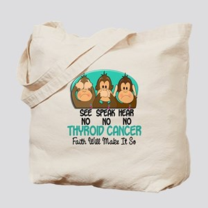 See Speak Hear No Thyroid Cancer 1 Tote Bag