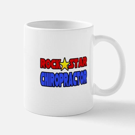 """Rock Star Chiropractor"" Mug"