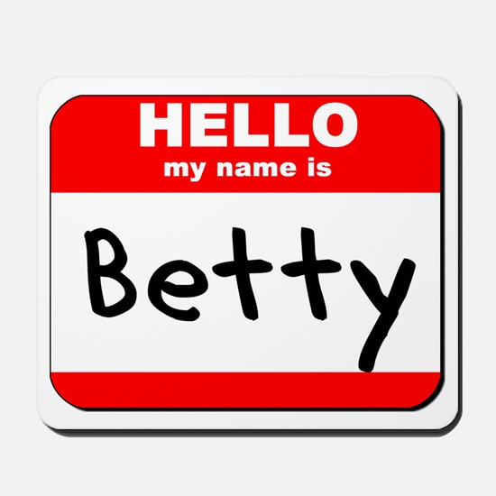 Hello my name is Betty Mousepad