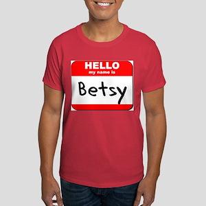 Hello my name is Betsy Dark T-Shirt