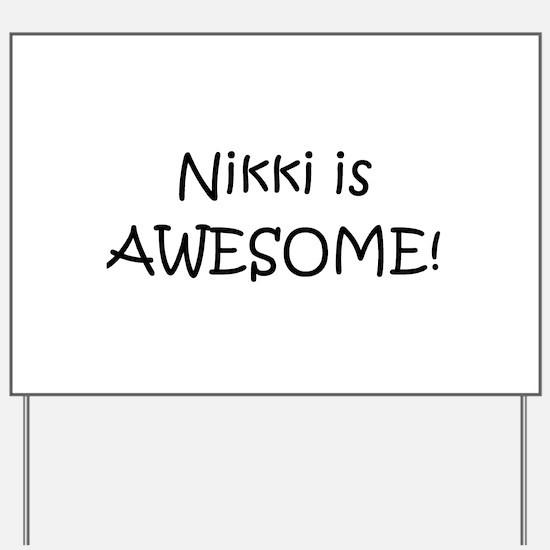 Cute Nikki Yard Sign