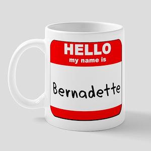Hello my name is Bernadette Mug