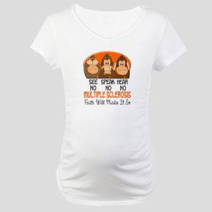 See Speak Hear No MS 1 Maternity T-Shirt