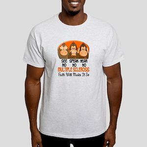 See Speak Hear No MS 1 Light T-Shirt
