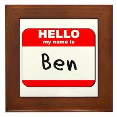 Hello my name is Ben Framed Tile