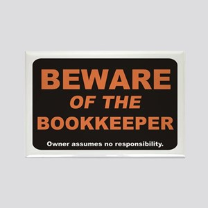 Beware / Bookkeeper Rectangle Magnet