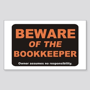 Beware / Bookkeeper Rectangle Sticker
