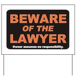 Beware / Lawyer Yard Sign