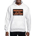 Beware / Lawyer Hooded Sweatshirt