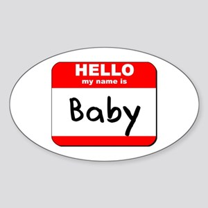 Hello my name is Baby Oval Sticker