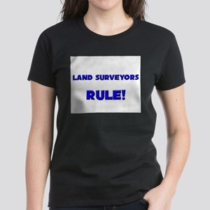 Land Surveyors Rule! Women's Dark T-Shirt