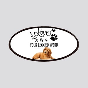 Love Is A Four Legged Word Patch