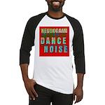 Dance Noise Baseball Jersey