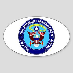 Stop FEMA Federal Enslavement Oval Sticker