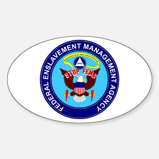 Stop FEMA Federal Enslavement Oval Decal