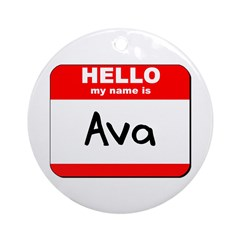 Hello my name is Ava Ornament (Round)