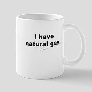 I have natural gas - Mug