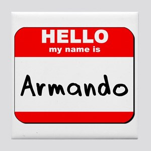 Hello my name is Armando Tile Coaster