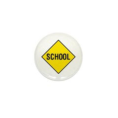 Yellow School Sign - Mini Button (10 pack)
