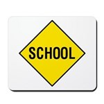 Yellow School Sign - Mousepad