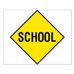 Yellow School Sign - Small Poster