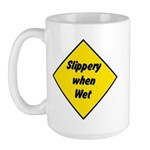 Slipper When Wet 2 - Large Mug