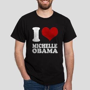 I love Michell Obama Dark T-Shirt