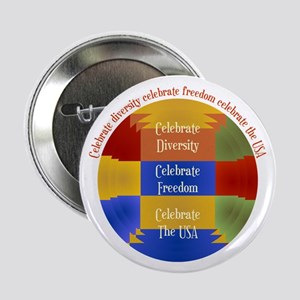 "Diversity, Freedom and The USA 2.25"" Button"