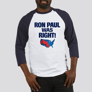 Ron Paul was Right Baseball Jersey