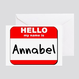 Hello my name is Annabel Greeting Card