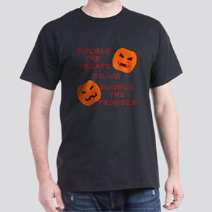 Double Tricks or Treats Dark T-Shirt
