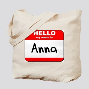 Hello my name is Anna Tote Bag