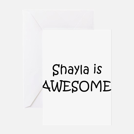 Unique Shayla Greeting Card