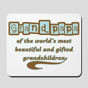 Grandpapa of Gifted Grandchildren Mousepad