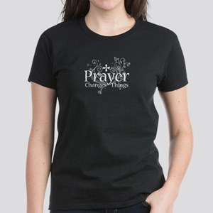 Prayer Changes Things Women's Dark T-Shirt