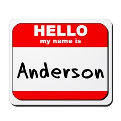 Hello my name is Anderson Mousepad