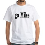 go Mike T-Shirt