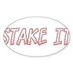 Stake It Sticker (Oval 50 pk)