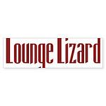 Lounge Lizard Bumper Sticker (10 pk)