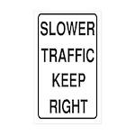 Slower Traffic Rectangle Sticker 10 pk)